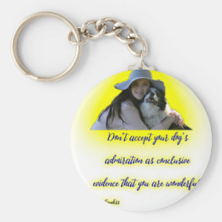 Don't accept your dog's admiration keychain