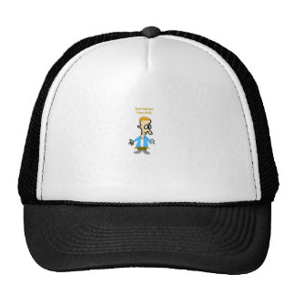 Don't Ask Me I have Kids Trucker Hat