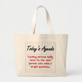 Don't Ask Stupid Questions Large Tote Bag