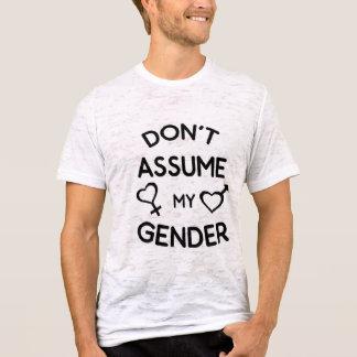 Don't Assume My Gender Shirt