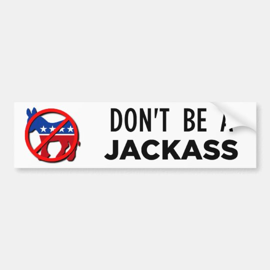 dont-b-a-jackass bumper sticker