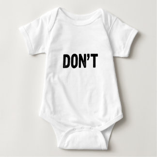 Don't Baby Bodysuit
