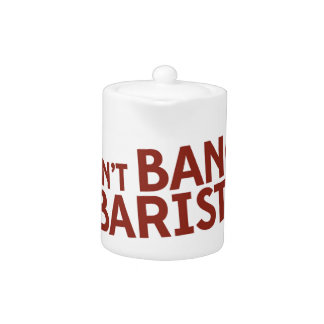 Don't Bang the Barista! - Literary merchandise