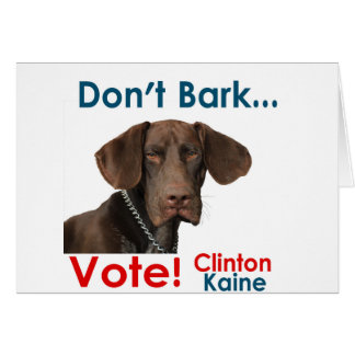 Don't Bark ... Vote! Card
