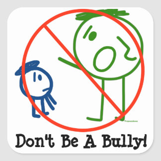 Don't Be A Bully! stickers
