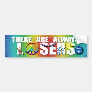 Don't be a Loser Bumper Sticker