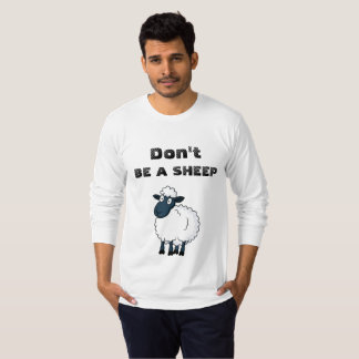 Don't Be a Sheep Shirt