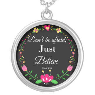 Don't be Afraid, Biblical Scripture Silver Plated Necklace