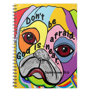 Don't Be Afraid Notebook