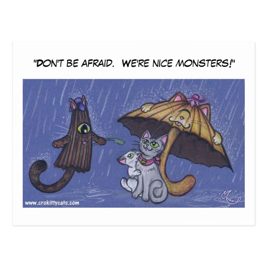 """Don't be afraid.  We're nice monsters!"" Postcard"
