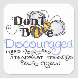 dont be discouraged sticker