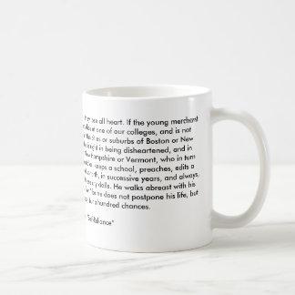 Don't be disheartened coffee mug