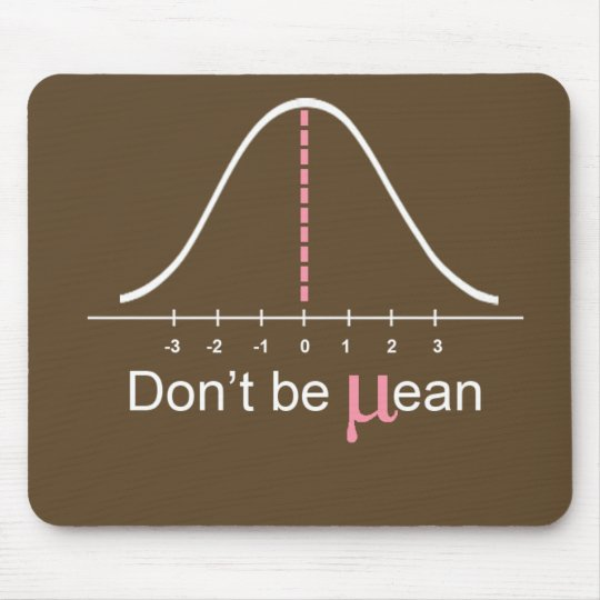 Don't be mean: Pink! Mouse Pad