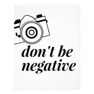 Don't Be Negative- Photography Shirt Letterhead