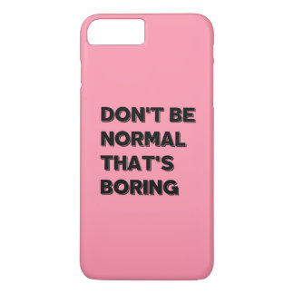 Don't Be Normal That's Boring Funny Quote IPhone C Case-Mate iPhone Case