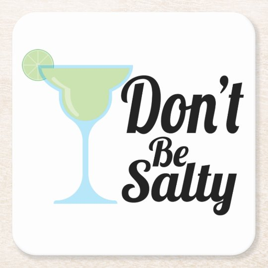 Don't Be Salty Coaster Party Coaster Margarita
