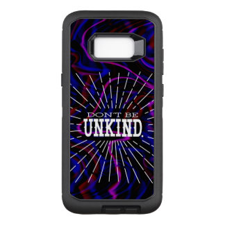 Don't Be Unkind Quote OtterBox Defender Samsung Galaxy S8+ Case