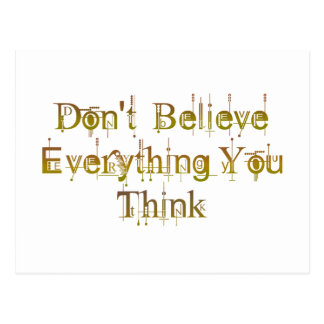 Don't Believe Everything You Think Postcard