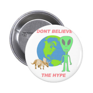 Don't Believe the Hype 2 Inch Round Button
