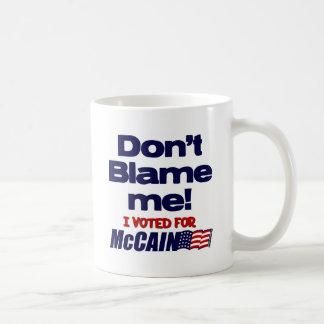 Don't Blame Me! Coffee Mug