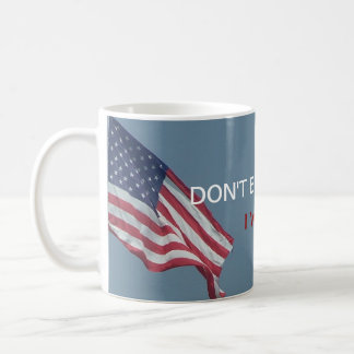 Don't Blame Me | I Voted for Bernie Political Coffee Mug