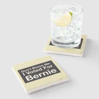 Don't blame me I voted for Bernie Stone Coaster