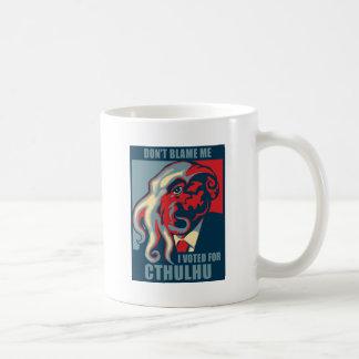Don't Blame Me, I voted for Cthulhu Coffee Mug