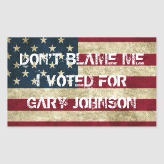 Don't Blame Me I Voted For Gary Johnson Sticker