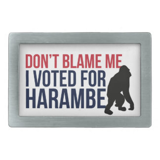 Don't blame me. I voted for Harambe Belt Buckle