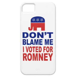 Don't Blame Me I Voted For Romney iPhone 5 Covers