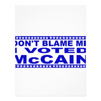 Don't Blame Me I Voted McCain Full Color Flyer