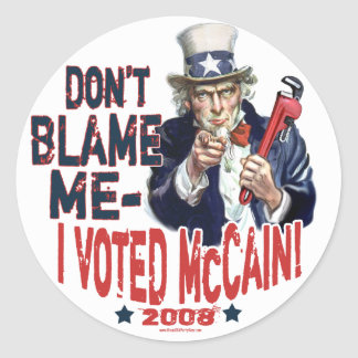 Don't Blame me, I Voted McCain Gear Round Sticker