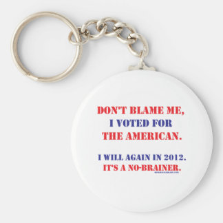 Don't Blame Me... Keychains