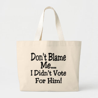 don't blame me large tote bag