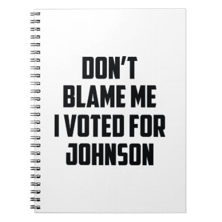 Don't Blame Me Notebooks