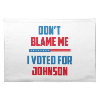 Don't Blame Me Placemat
