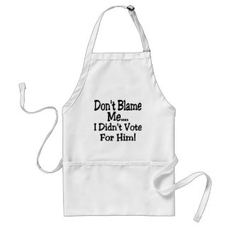don't blame me standard apron