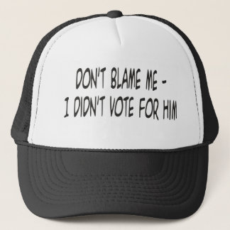 dont blame me trucker hat
