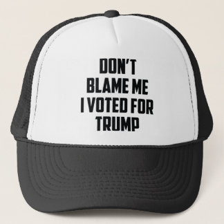 Don't Blame Me Trucker Hat