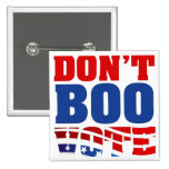 Don't Boo Vote 2 Inch Square Button