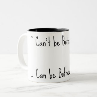 Don't bother me. Two-Tone coffee mug