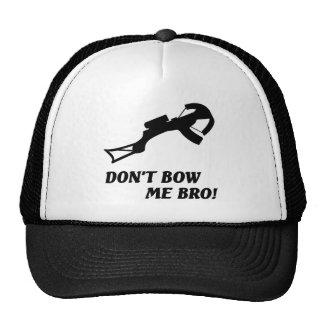 Don't bow me bro! trucker hat