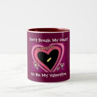 Don't Break My Heart...Valentine Mug
