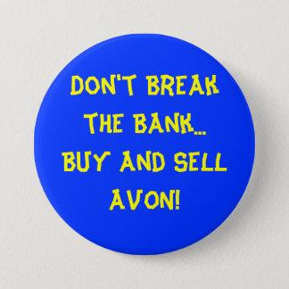 Don't Break the Bank Button