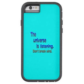 Don't Break Wind - Universe is Listening Tough Xtreme iPhone 6 Case