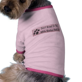 Don't Breed Or Buy Dog Clothes