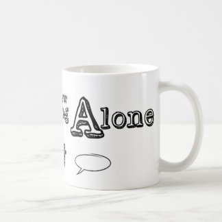 Don't Brew Alone Mug