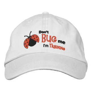 Don't Bug Me - embroidered cap
