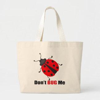 Don't bug me large tote bag