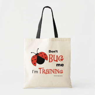 Don't Bug Me - tote
